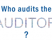Who audits the auditor?